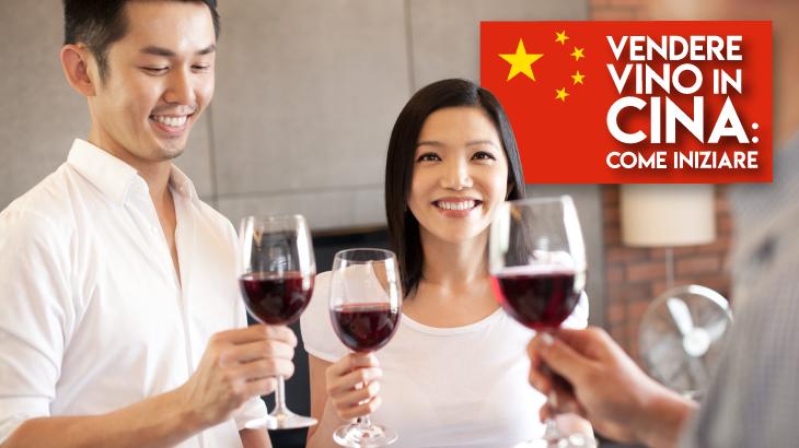 Esportare vino in Cina: norme e regolamenti da sapere